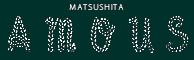 MATSUSHITA Amous TOKYO JAPAN